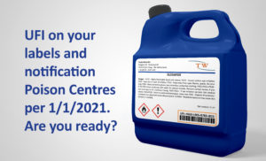 UFI on your labels and notification Poison Centres per 1/1/2021. Are you ready?